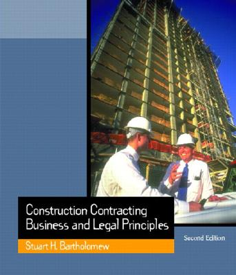 Construction Contracting By Bartholomew, Stuart H.
