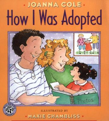 How I Was Adopted By Cole, Joanna/ Chambliss, Maxie (ILT)