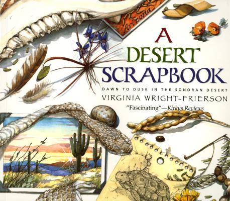 A Desert Scrapbook By Wright-Frierson, Virginia